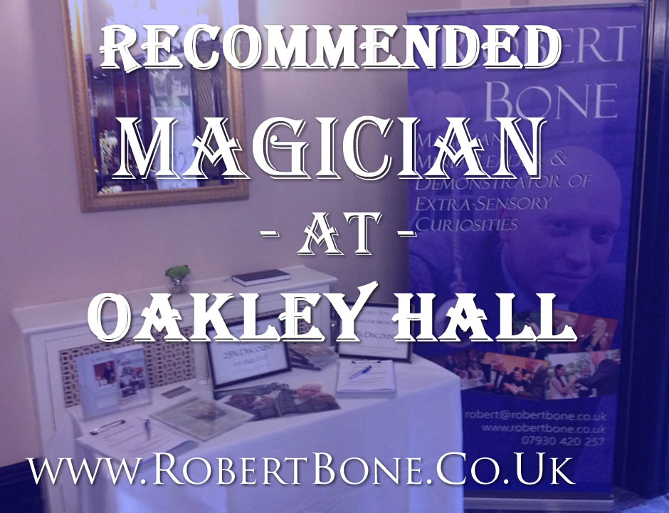 Oakley Hall Recommended Magician